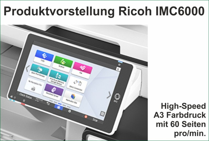 News Dezember – High-Speed Multifunktionssystem Ricoh IMC6000